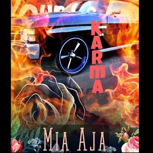 Karma by Mia Aja
