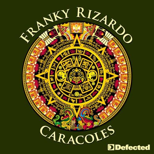 Caracoles de Franky Rizardo