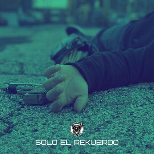 Solo el Rekuerdo by Kinto Sol