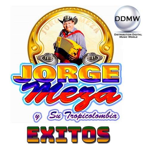 Exitos by Jorge Meza Y Su Tropicolombia