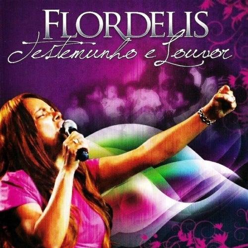 Testemunho e Louvor (Ao Vivo) de Flordelis