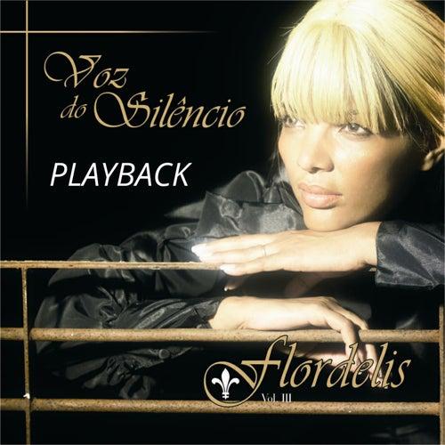 A Voz do Silêncio (Playback) de Flordelis