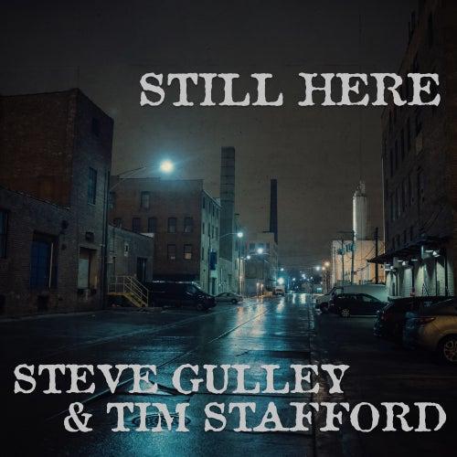 Still Here by Steve Gulley