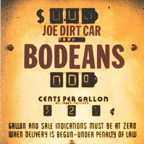 Joe Dirt Car de BoDeans