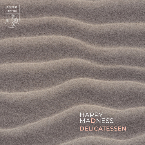 Happy Madness by Delicatessen