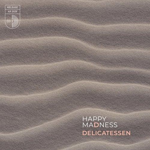 Happy Madness de Delicatessen
