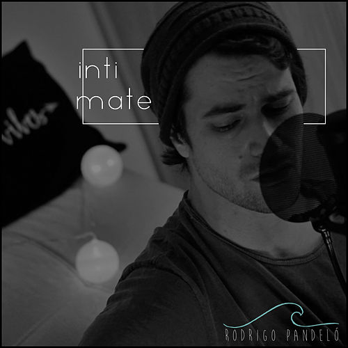 Intimate (Acoustic) by Rodrigo Pandeló