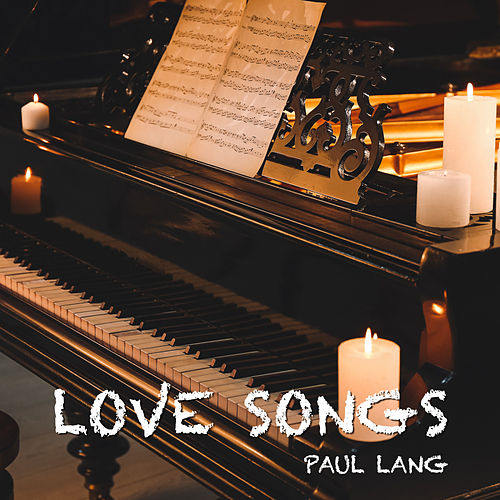 Love Songs de Paul Lang