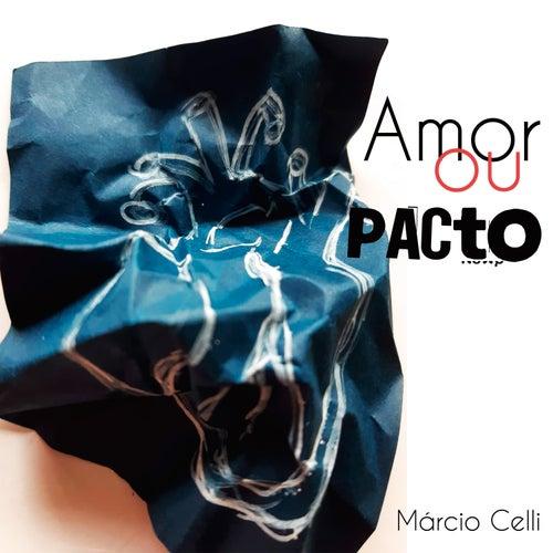Amor Ou Pacto (acústica) de Márcio Celli