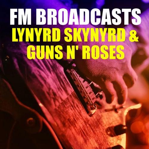 FM Broadcasts Lynyrd Skynyrd & Guns N' Roses de Lynyrd Skynyrd