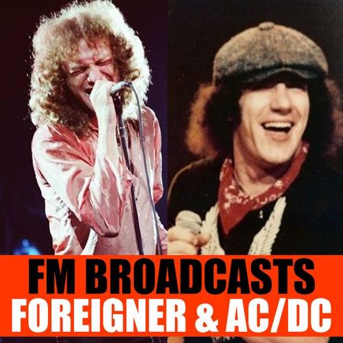FM Broadcasts Foreigner & AC/DC fra Foreigner