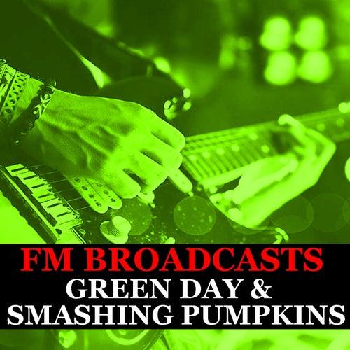 FM Broadcasts Green Day & Smashing Pumpkins von Green Day