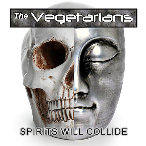 Spirits Will Collide de The Vegetarians