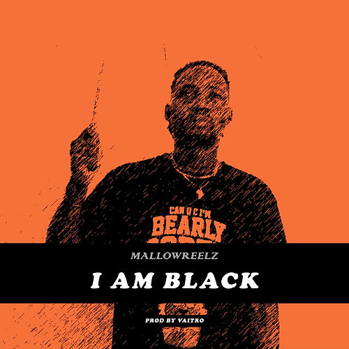 I Am Black by MallowReelz