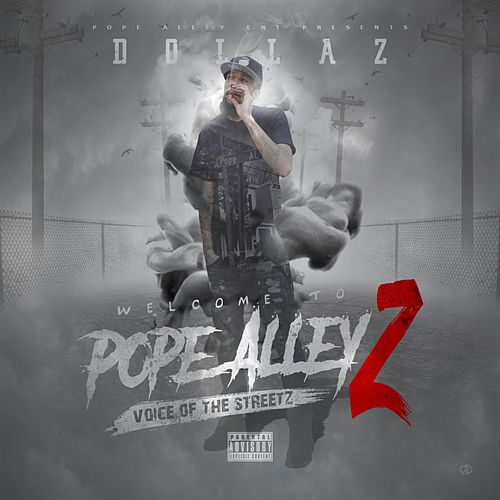 Pope Alley, Vol. 2 by Dollaz (Hip-Hop)