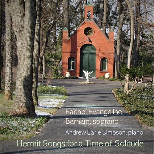 Hermit Songs for a Time of Solitude by Rachel Evangeline Barham