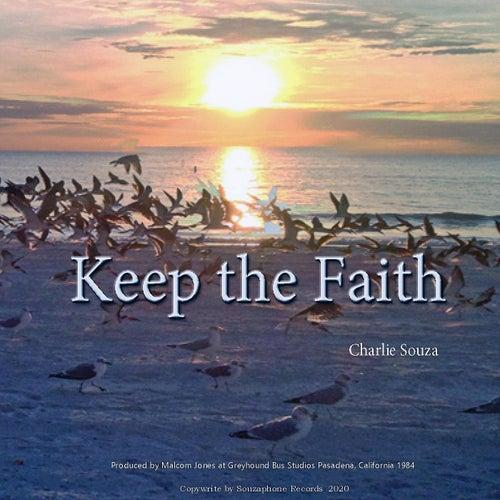 Keep the Faith by Charlie Souza