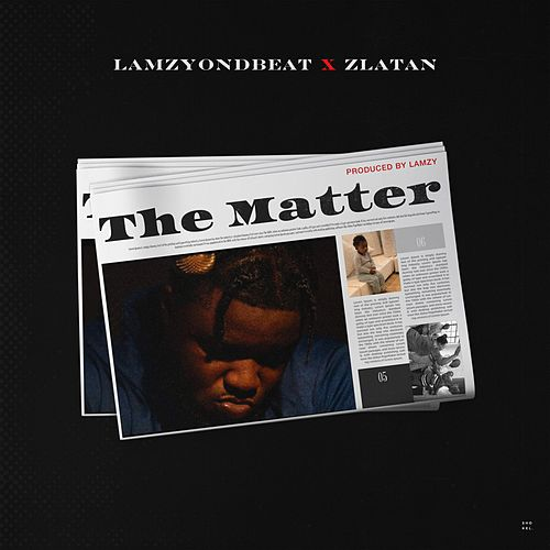 The Matter by Lamzyondbeat
