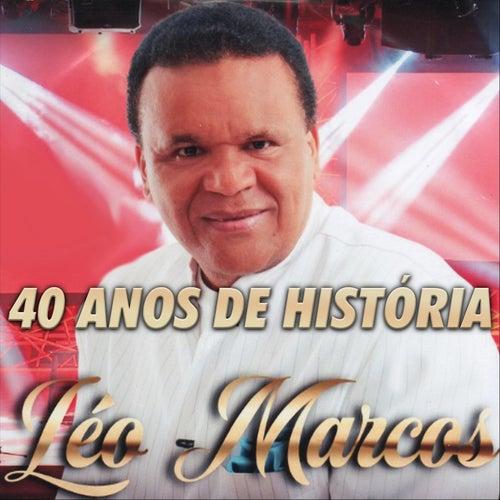 40 Anos de História de Léo Marcos