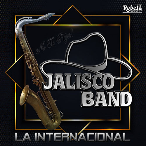 La Internacional de Jalisco Band
