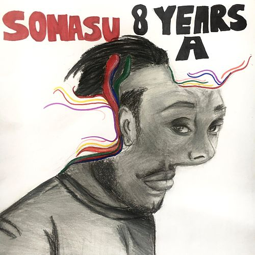 8 Years A by Somasu