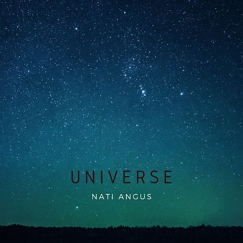 Universe by Nati Angus