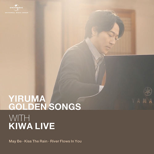 Yiruma Golden Song with KIWA Live (May Be / Kiss The Rain / River Flows In You) (Live) by Yiruma