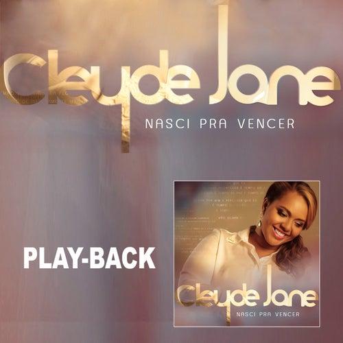 Nasci Pra Vencer (Playback) by Cleyde Jane