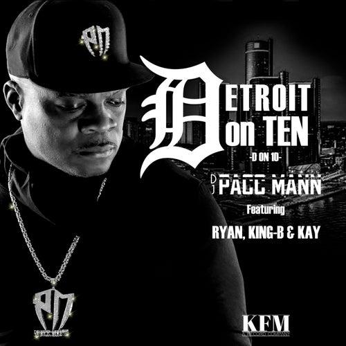 Detroit on Ten by DJ Pacc Mann