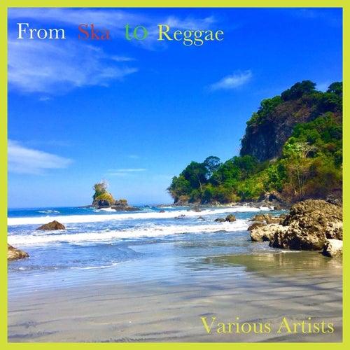 From Ska to Reggae by Bob Marley, Owen Gray, Prince Buster