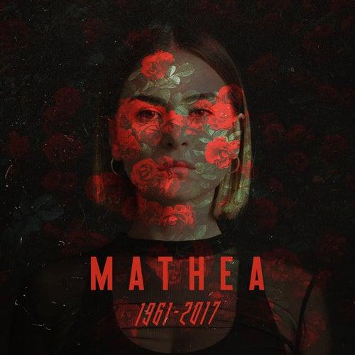 1961 - 2017 von Mathea
