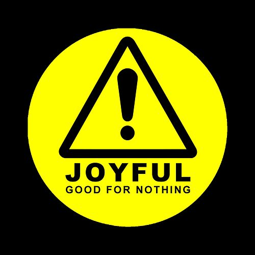 Good For Nothing de Joyful