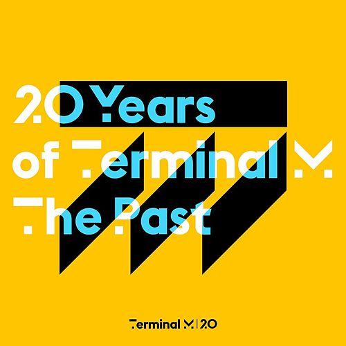 20 Years of Terminal M - The Past by Various Artists
