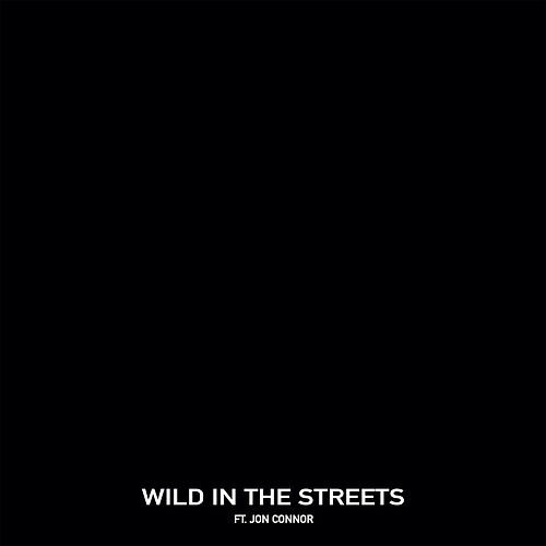 Wild in the Streets (feat. Jon Connor) by Chris Webby