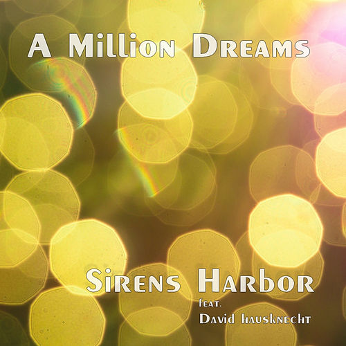 A Million Dreams de Sirens Harbor