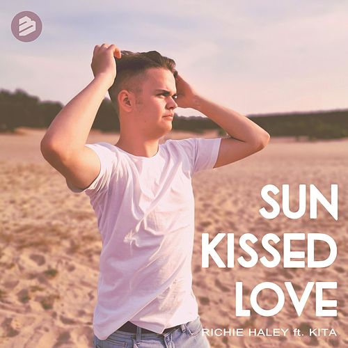 Sun Kissed Love by Richie Haley