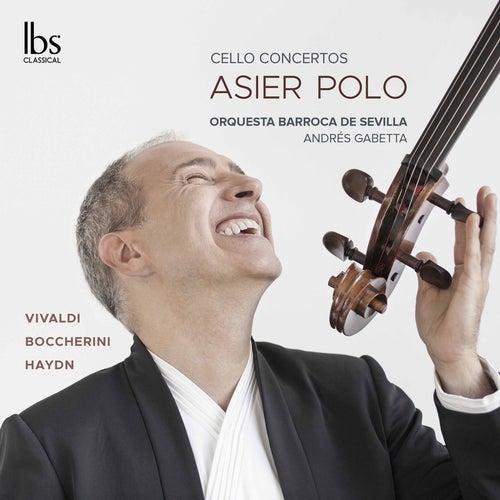 Boccherini, Vivaldi & Haydn: Cello Concertos by Asier Polo