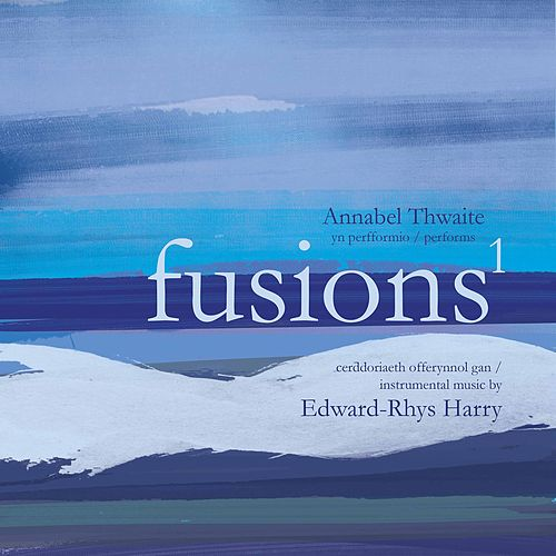 Fusions 1 by Annabel Thwaite