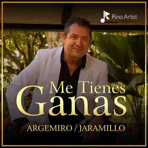 Me Tienes Ganas by Argemiro Jaramillo