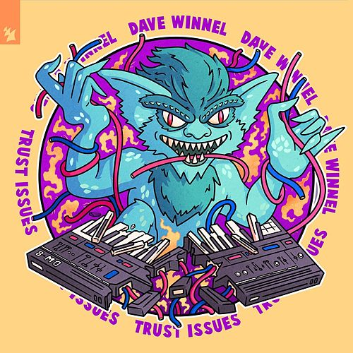 Trust Issues by Dave Winnel