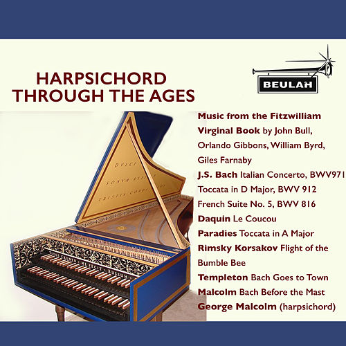Harpsichord Through the Ages de George Malcolm
