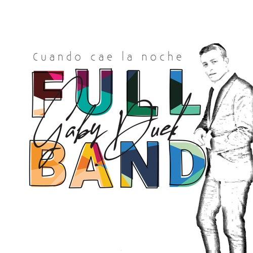 Cuando Cae la Noche Full Band de Gaby Duek