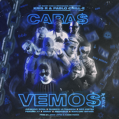 CARAS VEMOS (feat. JULIANNO SOSA, Pekeño 77, Marconi Impara, BRRAY, ANONIMUS & Quimico Ultra mega) (Remix) by Kris R.
