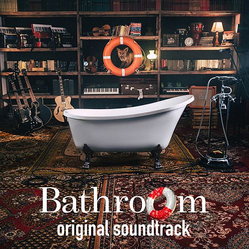 Bathroom (Original Theater Play Soundtrack) by The Hatters