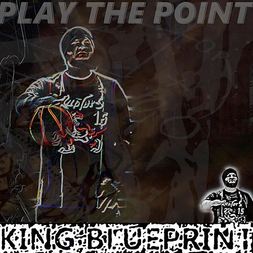 Play the Point by King Blueprint