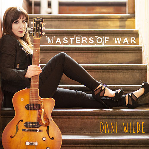 Masters of War de Dani Wilde