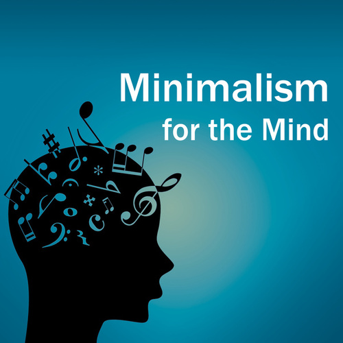 Minimalism for the Mind by Philip Glass