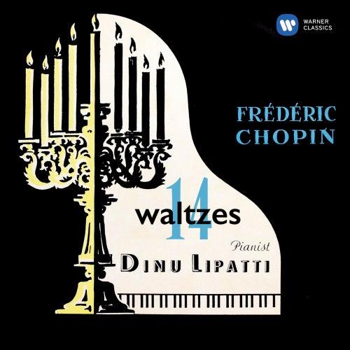 Chopin: 14 Waltzes & Barcarolle, Op. 60 de Dinu Lipatti