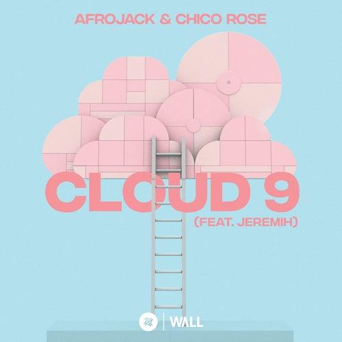 Cloud 9 (feat. Jeremih) de Afrojack