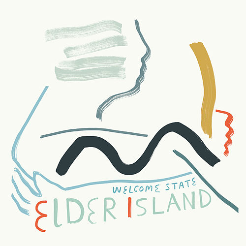 Welcome State by Elder Island